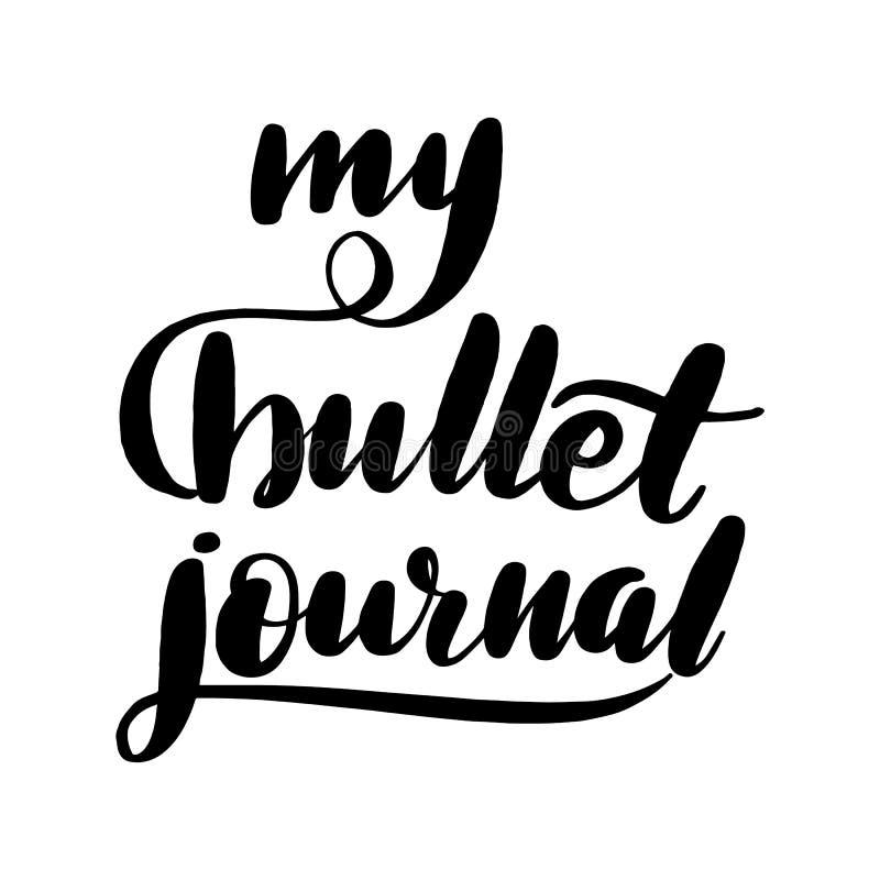 My bullet journal lettering greeting vector illustration