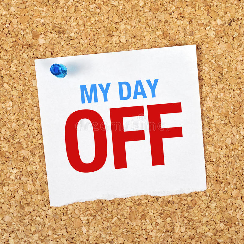 My Day Off stock photo. Image of holiday, board, cork - 48577104