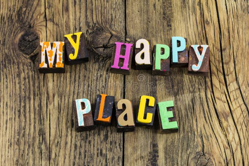 My favorite happy place welcome home safe find happiness love stock photo