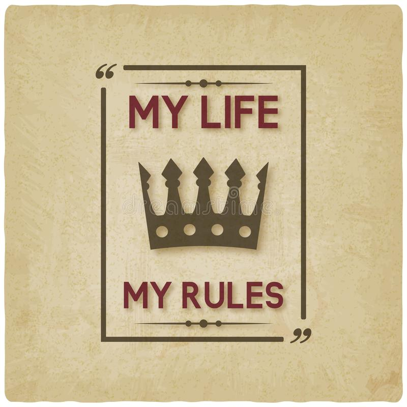 Download My Life My Rules Inspirational Quote Vintage Background Stock  Vector   Illustration Of Font,