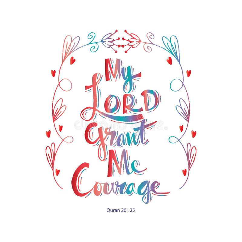My lord grand me courage. Hand lettering. Islamic Quran Quotes royalty free illustration