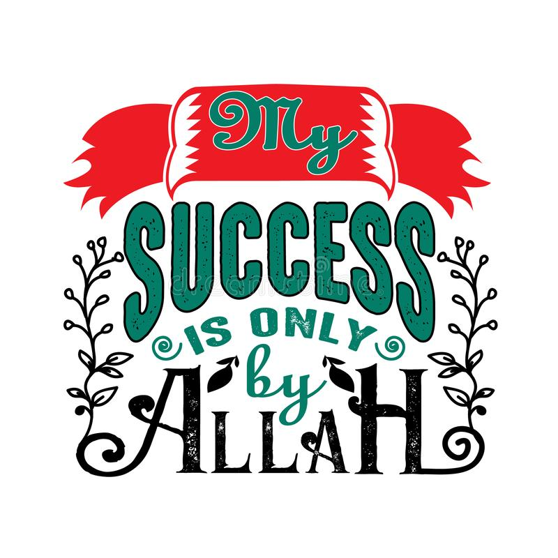 And My Success Is Not But Through Allah` Stock Illustration