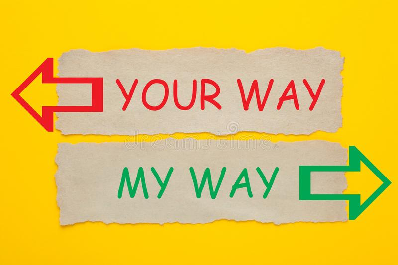 My Way Your Way stock photography