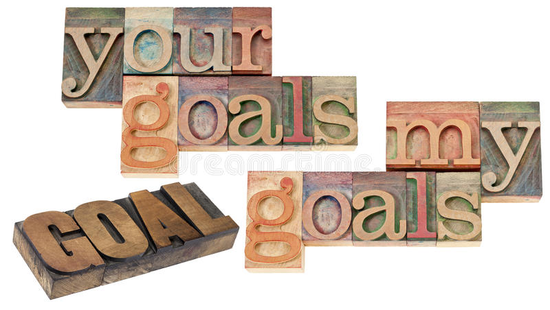 My And Your  Goals In Wood Type Royalty Free Stock Photo