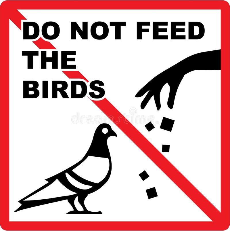 Não alimente aos pássaros o vetor do sinal ilustração do vetor