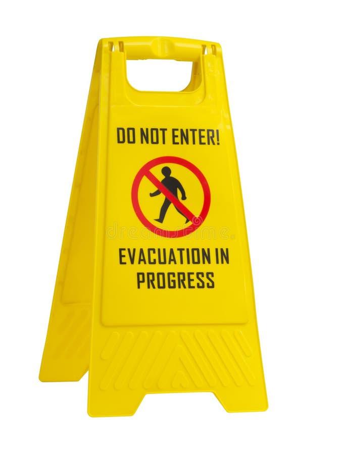Não entre, sinal amarelo em andamento da evacuação fotos de stock royalty free