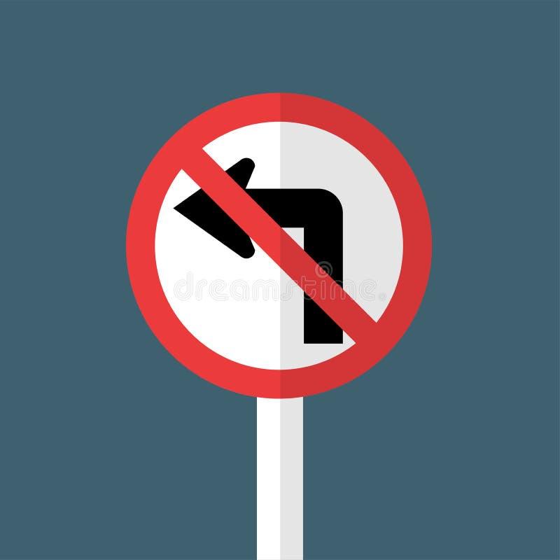 Não gire o sinal de tráfego esquerdo ilustração royalty free