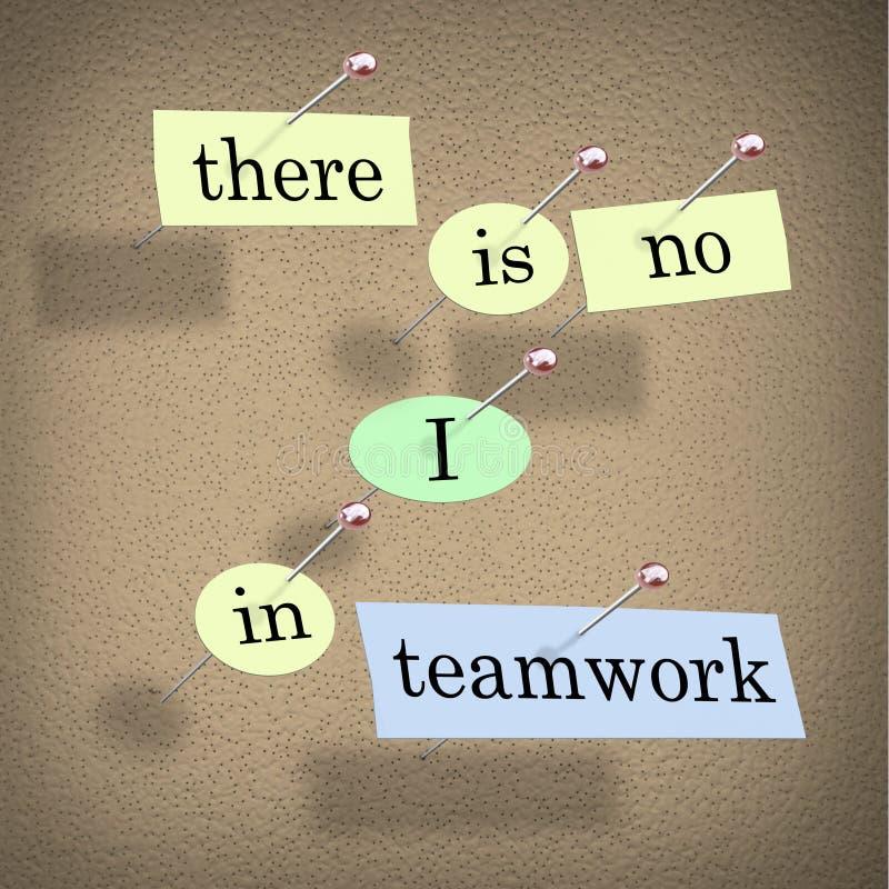 Não há nenhum I nos trabalhos de equipa - placa de boletim ilustração do vetor