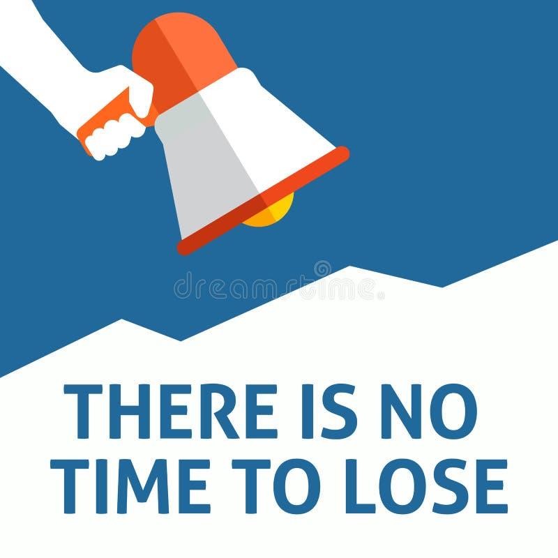 NÃO HÁ NENHUM TEMPO PARA PERDER o anúncio Mão que guarda o megafone com bolha do discurso ilustração stock
