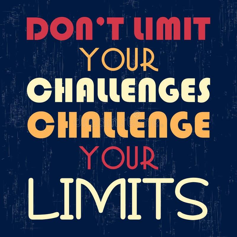 Não limite seus desafios Desafie seu limite Citações da motivação ilustração do vetor
