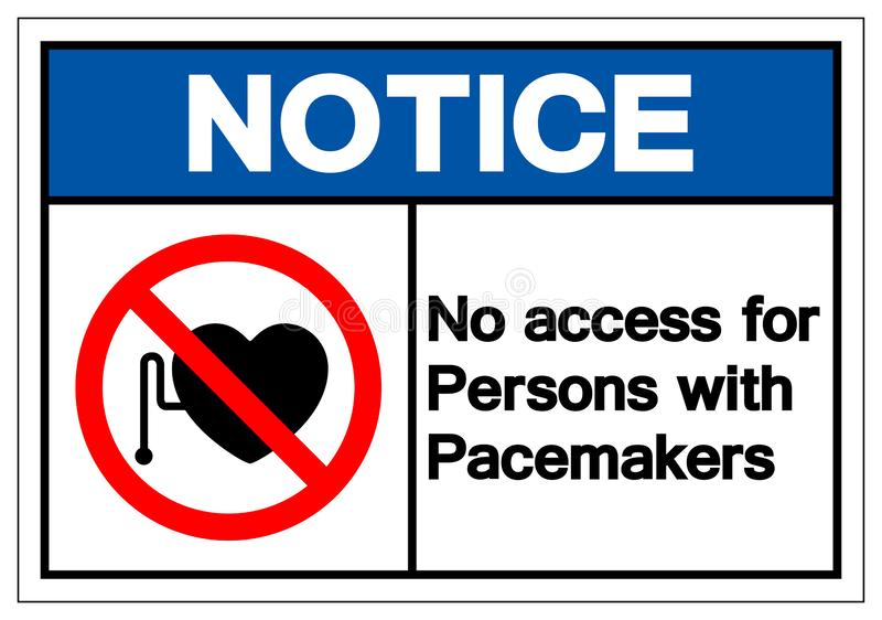 Não observe nenhum acesso para pessoas com sinal do símbolo do pacemaker, ilustração do vetor, isolado na etiqueta branca do  ilustração royalty free