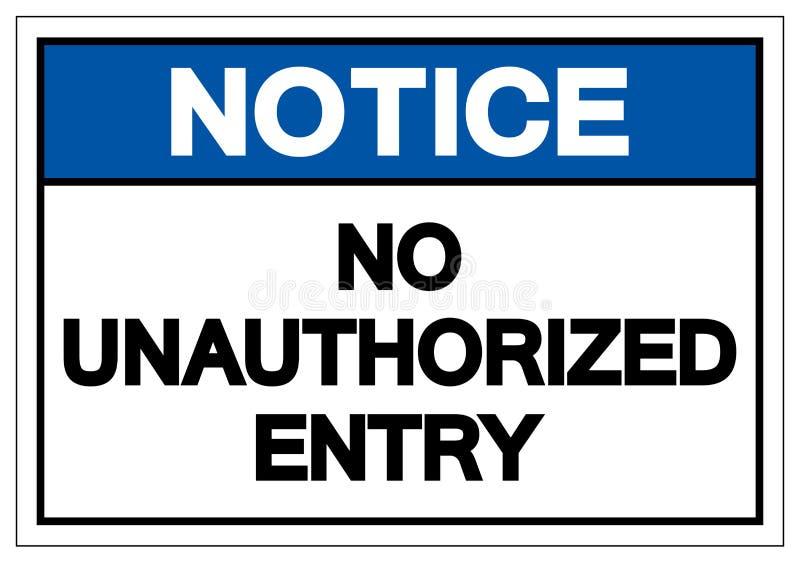 Não observe nenhum sinal desautorizado do símbolo de entrada, ilustração do vetor, isolado na etiqueta branca do fundo EPS10 ilustração do vetor