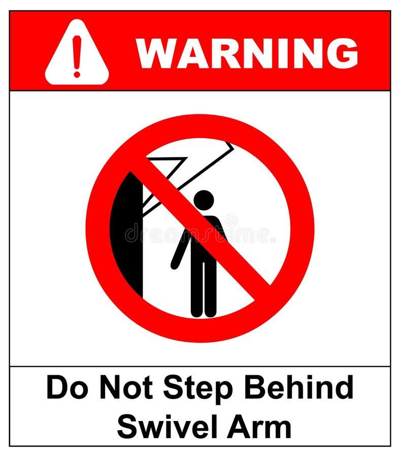 Não pise atrás do sinal do braço do giro Nenhuns povos sob a carga levantada Ilustração lisa isolada no branco Bandeira de advert ilustração royalty free