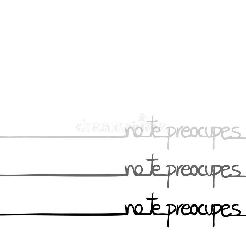 Não preocupe a mensagem na língua espanhola ilustração royalty free
