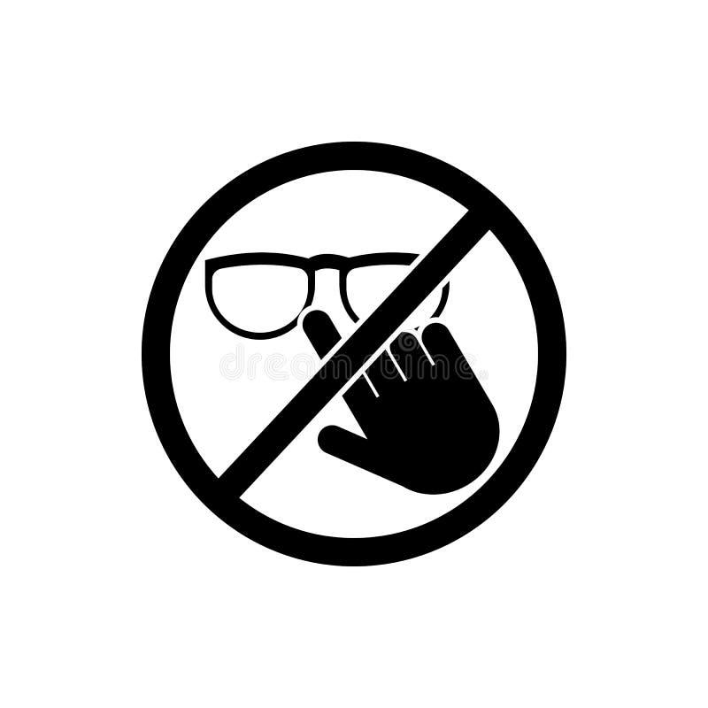 não toque no ícone dos vidros Elemento do ícone do sinal da proibição Ícone superior do projeto gráfico da qualidade sinais e col ilustração royalty free
