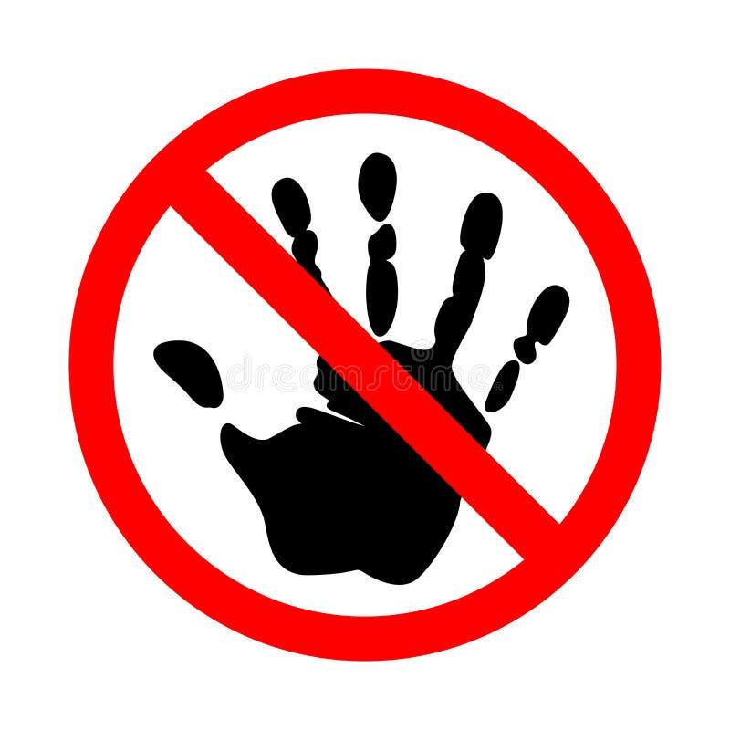 Não toque no sinal Em um branco ilustração do vetor