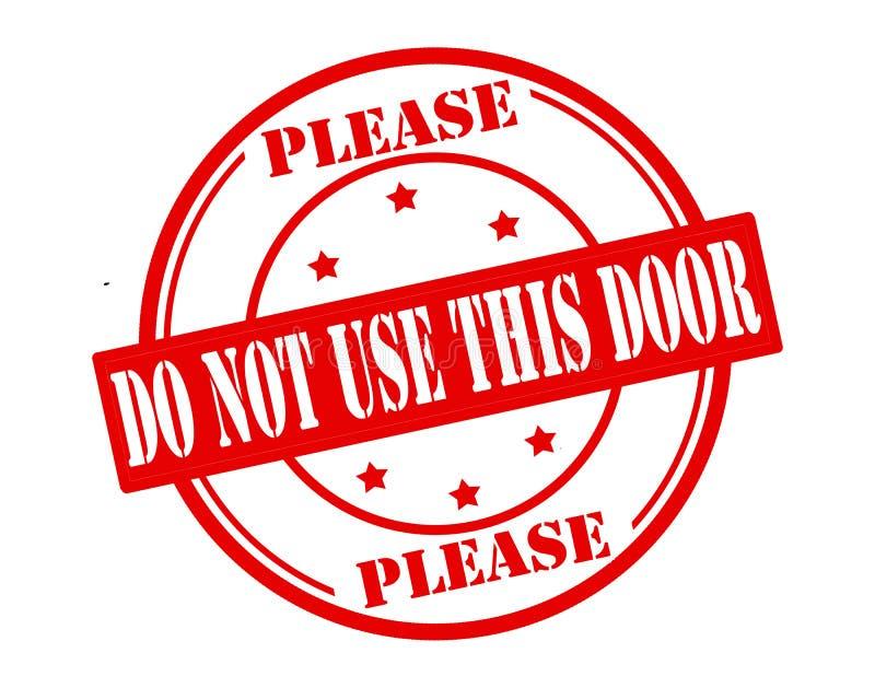 Não use esta porta ilustração do vetor