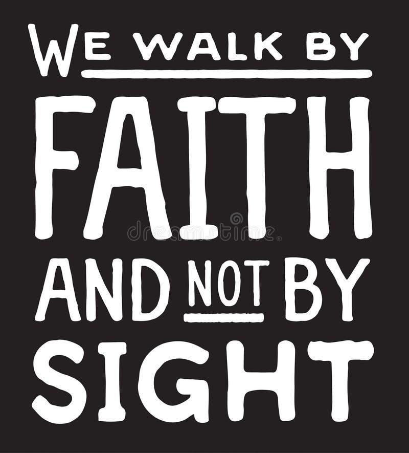 Nós andamos pela fé e não pela vista ilustração royalty free