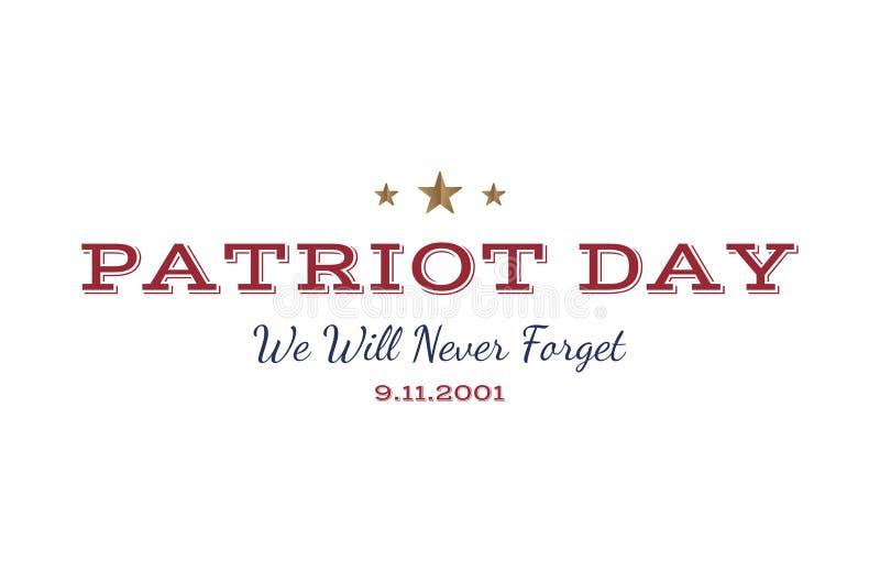Nós nunca esqueceremos Patriota dia o 11 de setembro Tipografia 2001 em um fundo branco Combinação da fonte de vetor ao dia do me ilustração do vetor