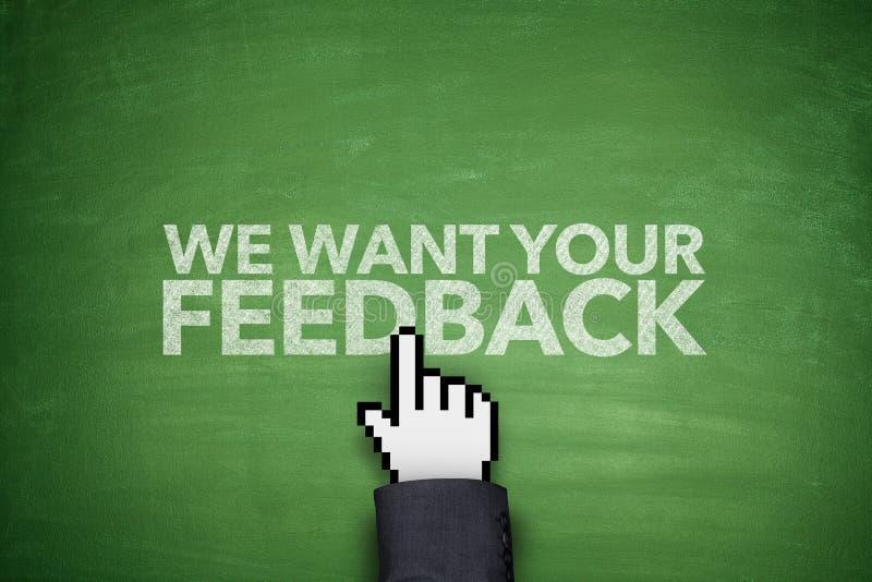 Nós queremos seu feedback no quadro-negro fotografia de stock royalty free