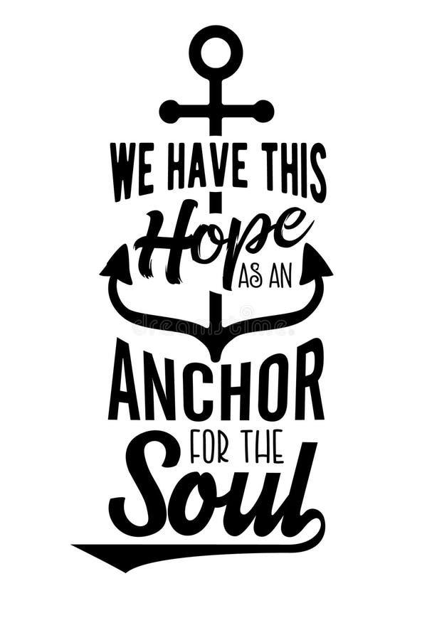 Nós temos esta esperança como uma âncora para a alma ilustração royalty free
