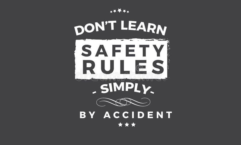 N'apprenez pas les règles de sécurité simplement accidentellement illustration de vecteur