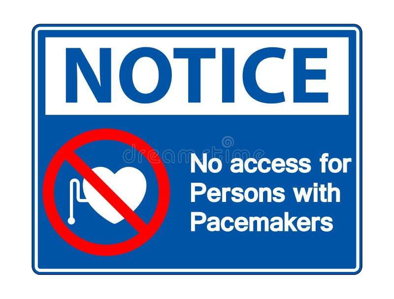 N?o observe nenhum acesso para pessoas com o isolado do sinal do s?mbolo do pacemaker no fundo branco, ilustra??o do vetor ilustração stock