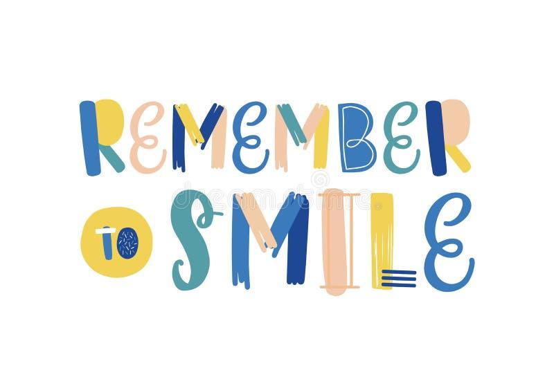 N'oubliez pas de sourire en lettres vectorielles dessinées à la main Attitude positive, slogan de style de vie optimiste Carte de illustration libre de droits