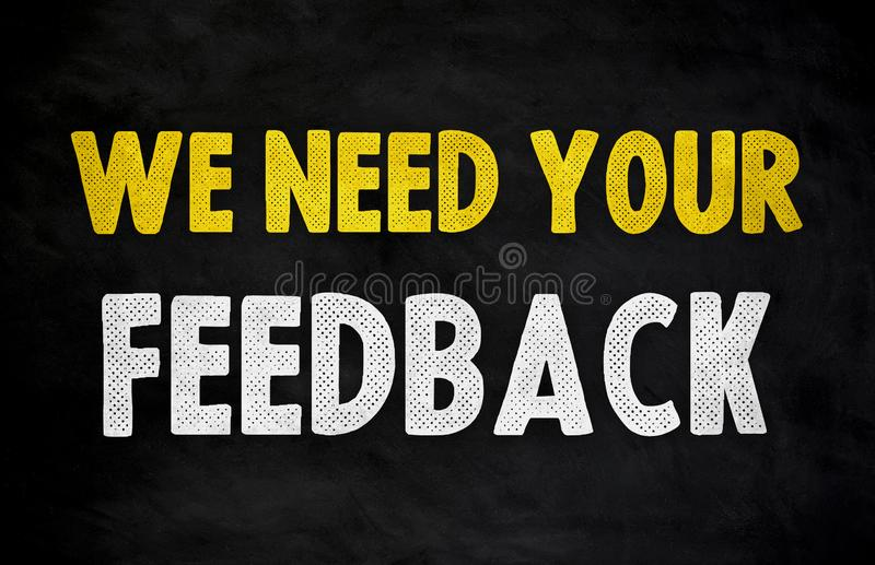 N?s precisamos seu feedback fotografia de stock
