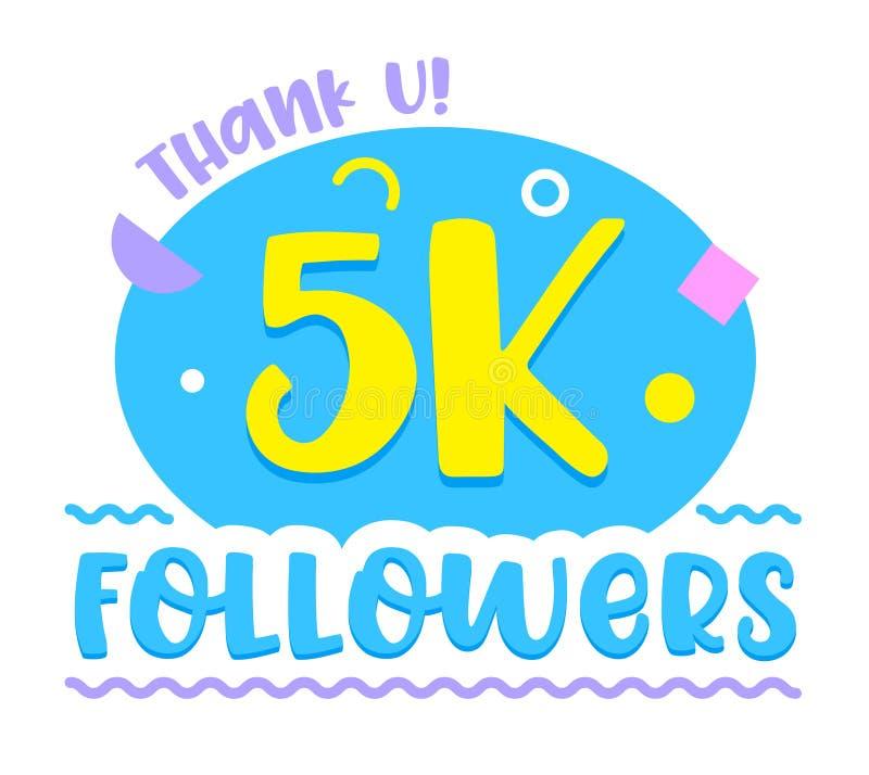 Nachfolger 5K danken U, Zahlen und Profil-Statistiken des Profils mit Typografie und gelegentlichen Einzelteilen, Social Media-Lo vektor abbildung