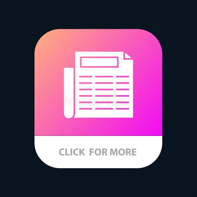 Nachrichten, Papier, Dokument mobiler App-Knopf Android und IOS-Glyph-Version vektor abbildung