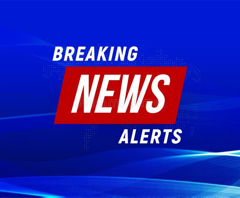 Nachrichtenalarmfahne, blauer Hintergrund, Fahne der letzten Nachrichten, Fernsehgestaltungselement, Bericht online, Vektorillust stock abbildung