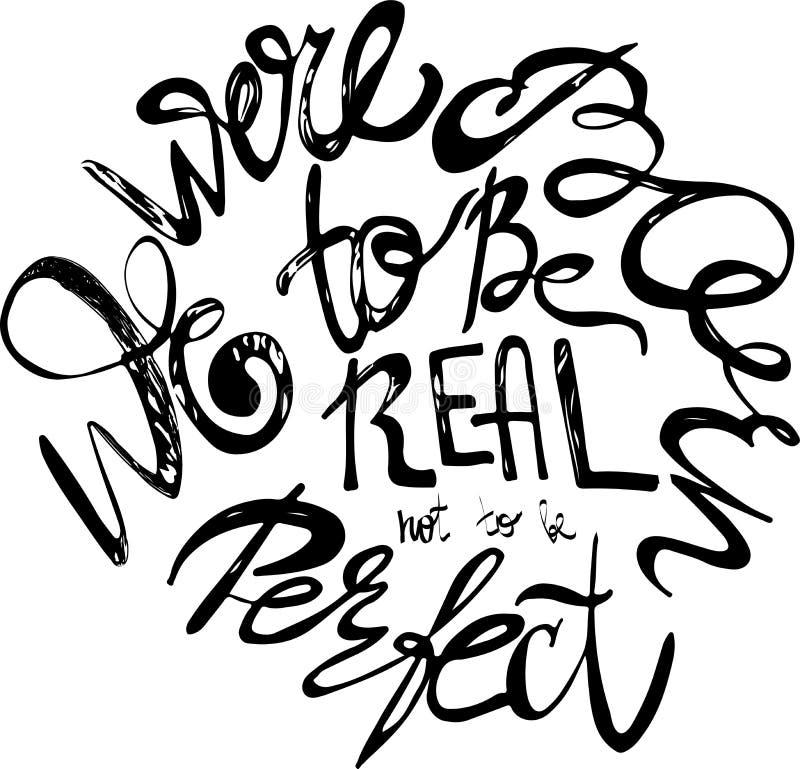 Nacimos ser reales no ser perfectos stock de ilustración