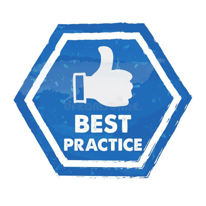 najlepsza praktyka z kciukiem up podpisuje wewnątrz błękitnego sześciokąt ilustracja wektor
