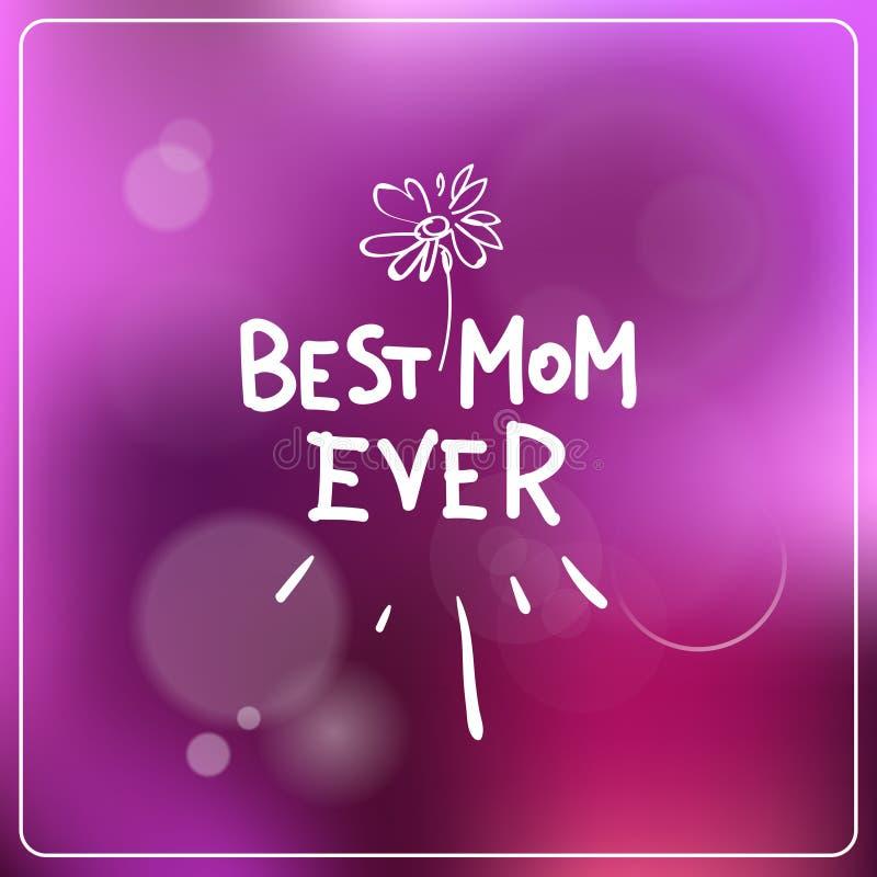 Najlepszy mama Kiedykolwiek Pisze list Nad Kolorowym Bokeh tła Macierzystego dnia kartka z pozdrowieniami ilustracji