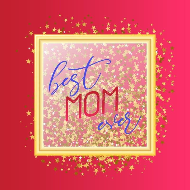 Najlepszy mama teksta projekt w realistycznym stylu dla Szczęśliwego matki s dnia świętowania kiedykolwiek Wektorowa ilustracja d ilustracji