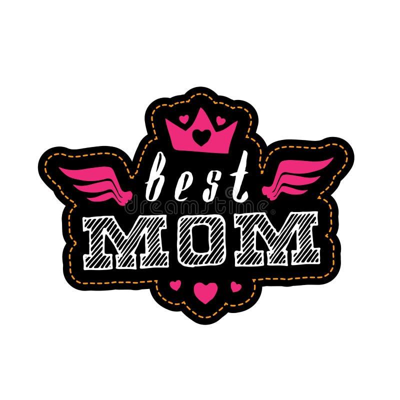 Najlepszy mama - wektorowy plakat lub druk dla kobiety odziewamy Literowanie w ilustracji
