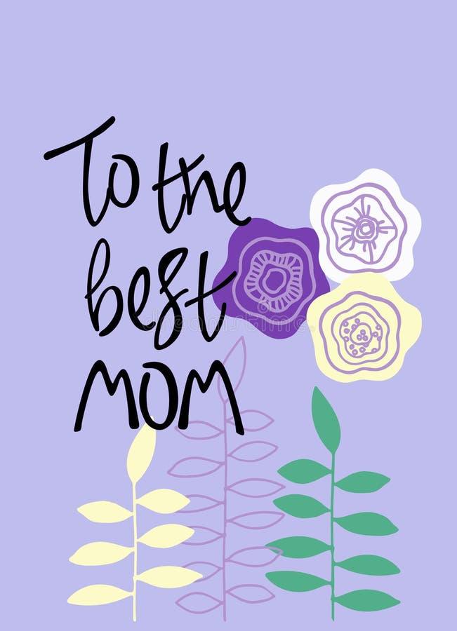 Najlepszy mama Witać zwrot z kwiecistą dekoracją R?ki literowanie i poci?gany r?cznie abstrakcjonistyczni kwiaty ilustracji