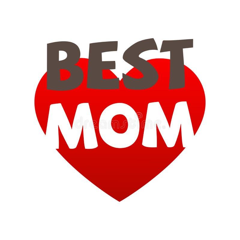 Najlepszy mamy Wektorowa ilustracja z Czerwonym sercem dla matka dnia ilustracji