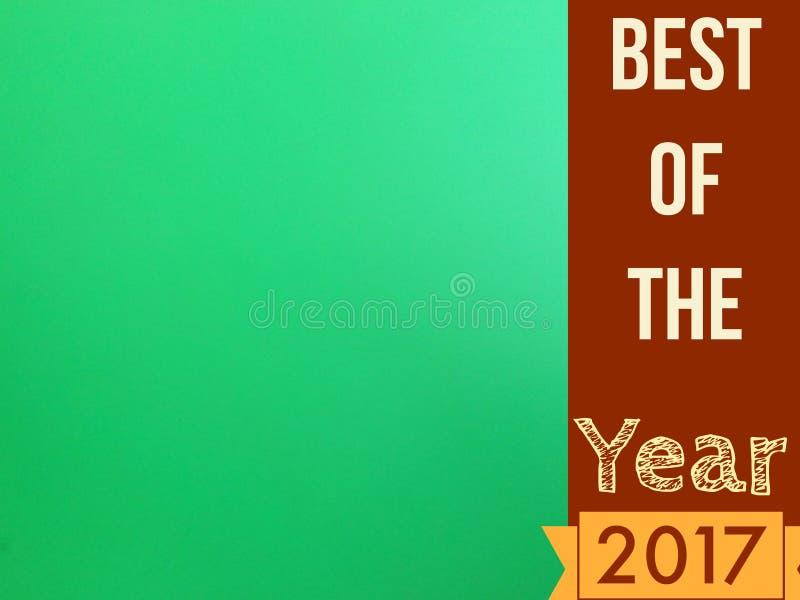Najlepszy roku 2017 etykietka z zieloną pustą stroną dla używa ilustracja wektor