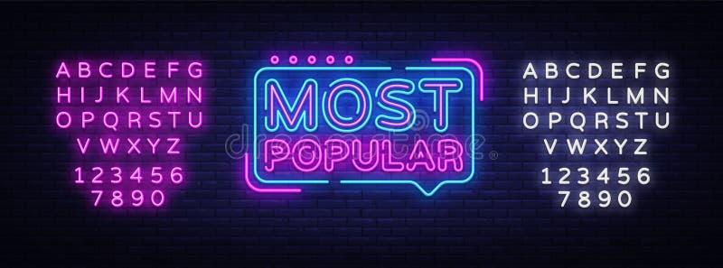 Najwięcej Popularnego neonowego znaka wektoru Najwięcej Popularnego projekta szablonu neonowego znaka, lekki sztandar, neonowy si ilustracji