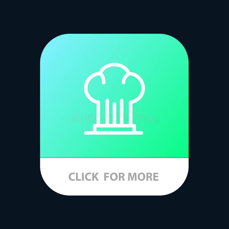 Nakrętka, szef kuchni, kuchenka, kapelusz, Restauracyjny Mobilny App guzik Android i IOS linii wersja ilustracja wektor