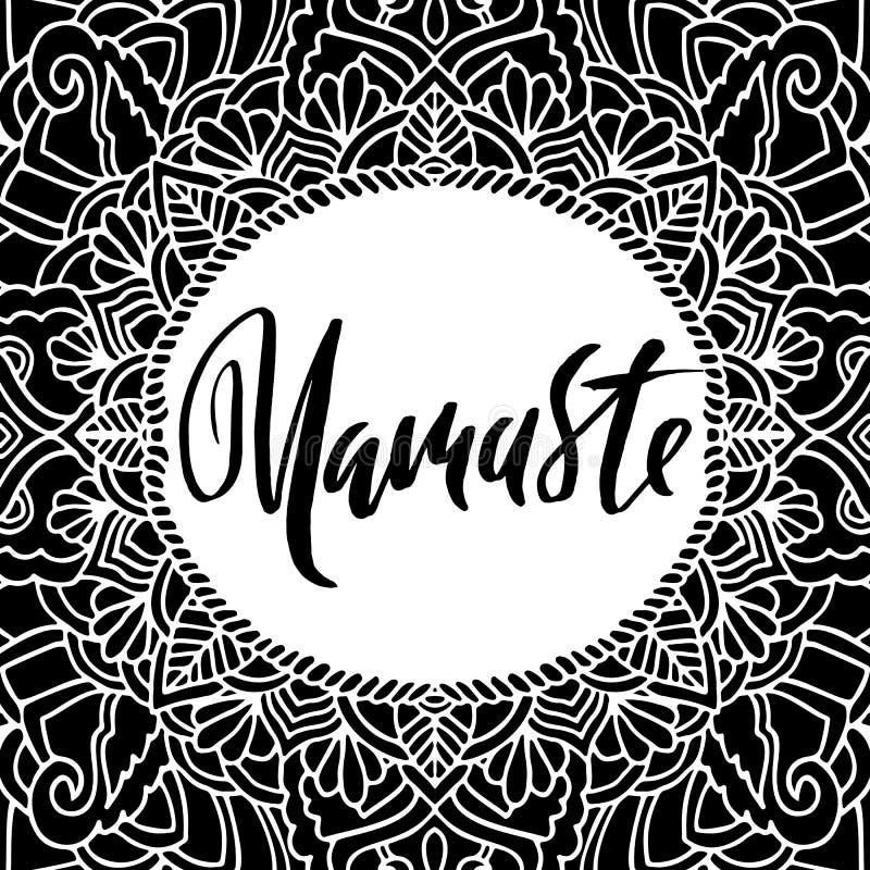 Namaste het moderne droge borstel van letters voorzien op de achtergrond van het mandalapatroon De affiche van de yogatypografie  stock illustratie