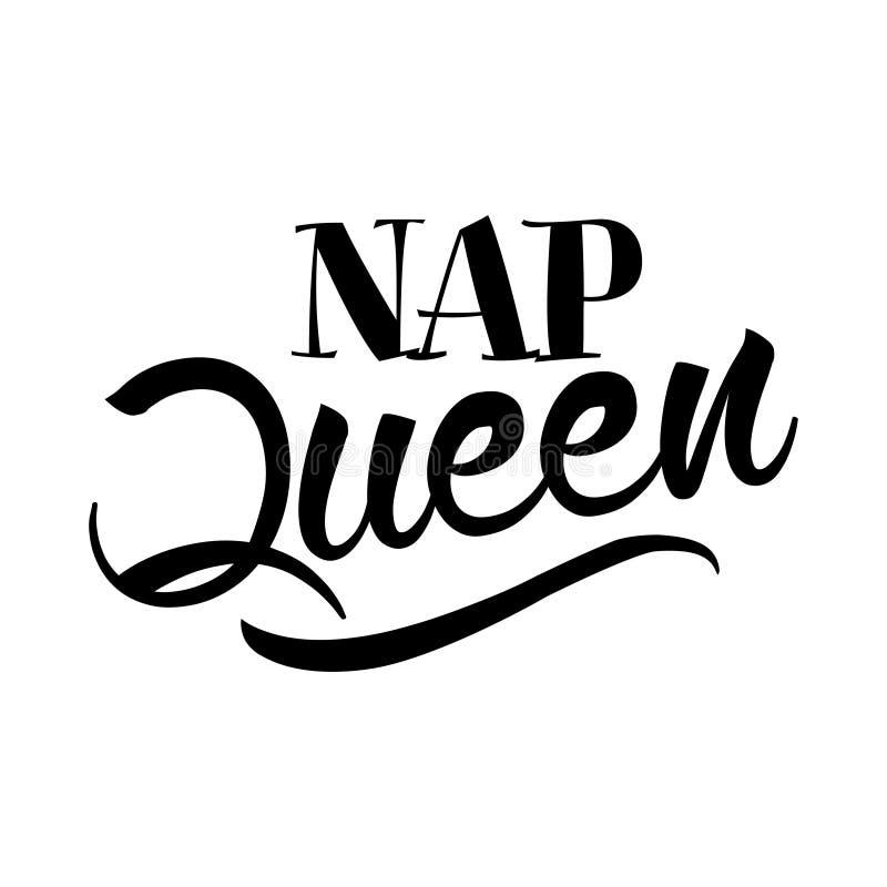 Nap Queen - hand dragen typografiaffisch stock illustrationer