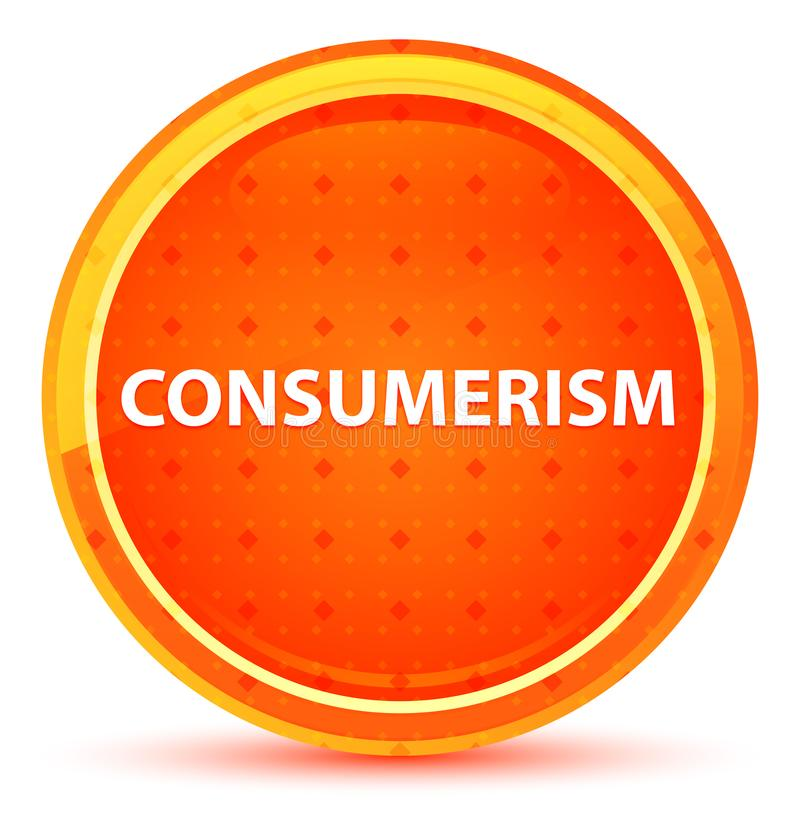 Naranja natural del consumerismo alrededor del botón libre illustration
