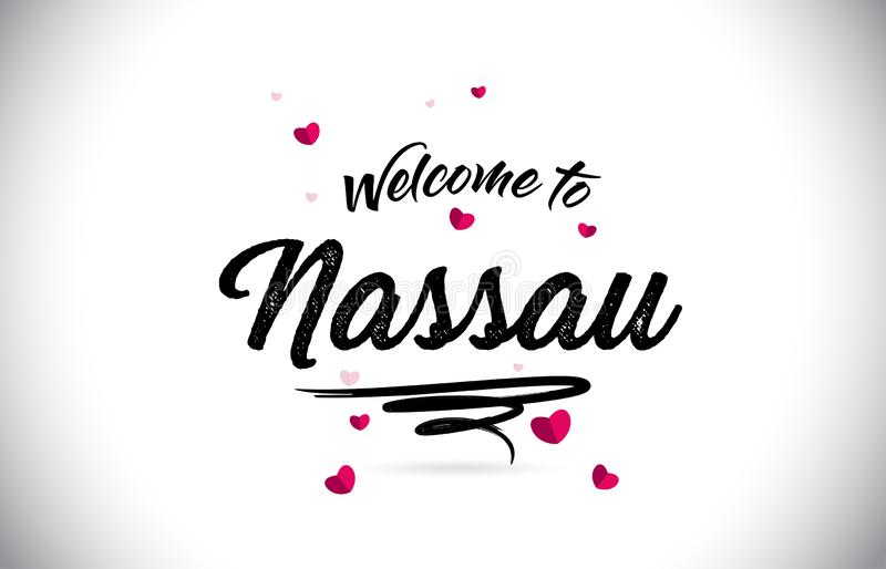 Nassau Welcome To Word Text with Handwritten Font and Pink Heart Shape Design. Vector Illustration vector illustration