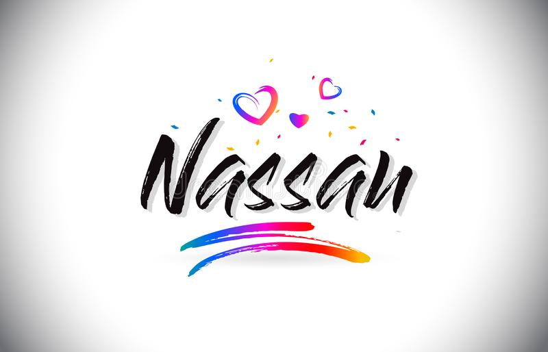 Nassau Welcome To Word Text with Love Hearts and Creative Handwritten Font Design Vector. Illustration royalty free illustration