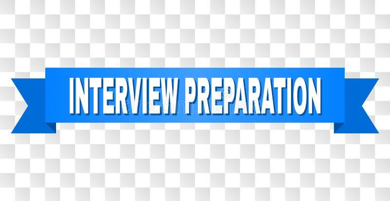Nastro blu con il testo della PREPARAZIONE di INTERVISTA royalty illustrazione gratis