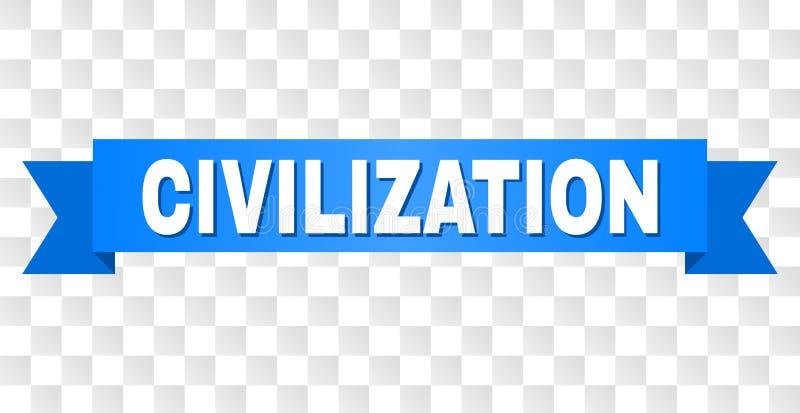 Nastro blu con il testo di CIVILIZZAZIONE illustrazione vettoriale