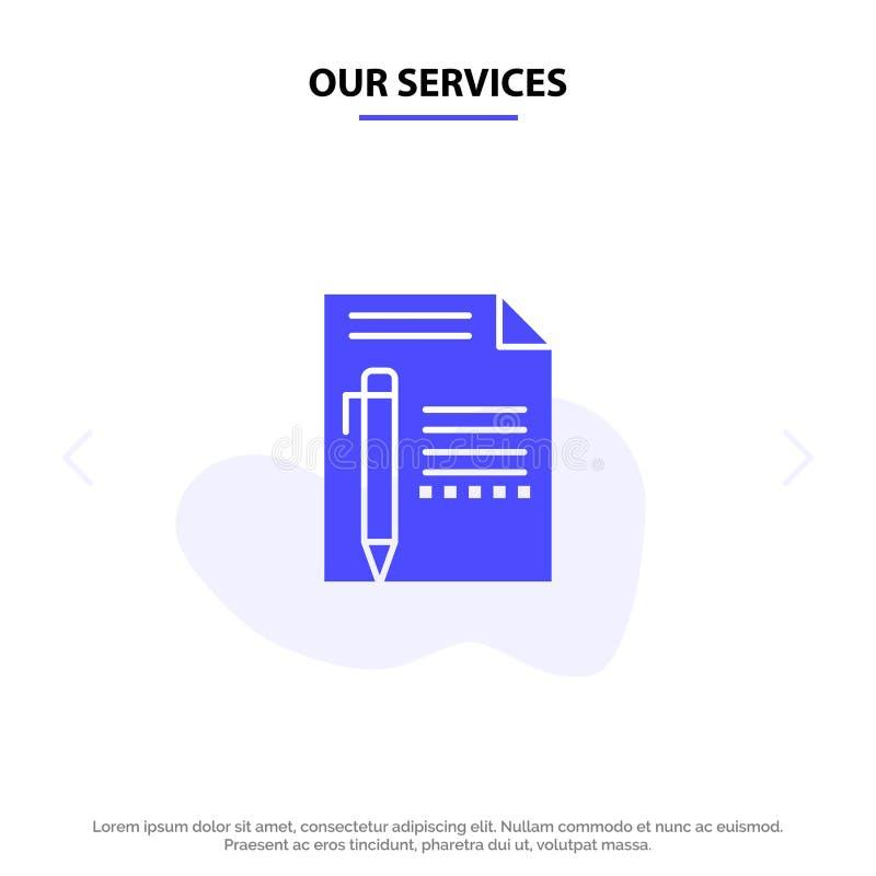 Nasz usługi Dokumentują, Redagują, Wzywają, Tapetują, ołówek, Piszą Stałym glif ikony sieci karty szablonie royalty ilustracja